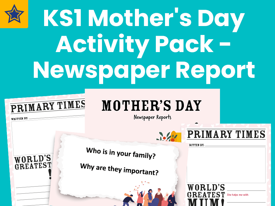 KS1 Mother's Day Activity Pack - Newspaper Report