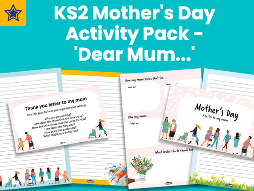 KS2 Mother's Day Activity Pack - 'Dear Mum...'