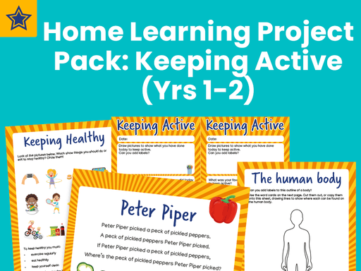 Home Learning Project Pack: Keeping Active (Yrs 1-2)
