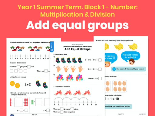 Y1 Summer Term – Block 1: Add equal groups maths worksheets