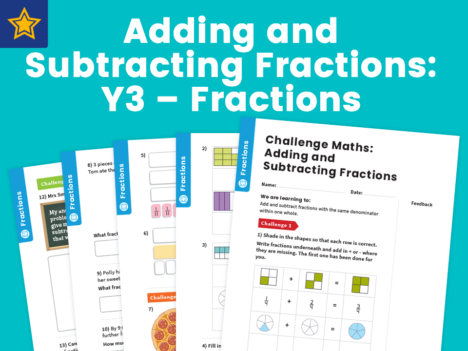 Adding and Subtracting Fractions: Y3 – Fractions – Maths Challenge