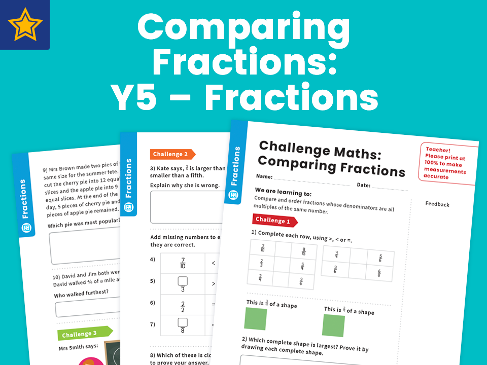 Comparing Fractions: Y5 – Fractions – Maths Challenge