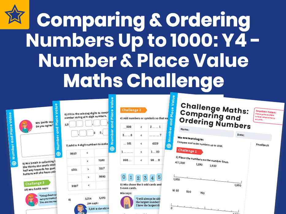 Comparing and Ordering Numbers Up to 1000: Y4 - Number and Place Value – Maths Challenge
