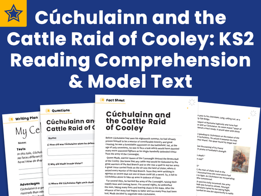 Cúchulainn and the Cattle Raid of Cooley: Celtic  Legends - Reading Comprehension and Model Text