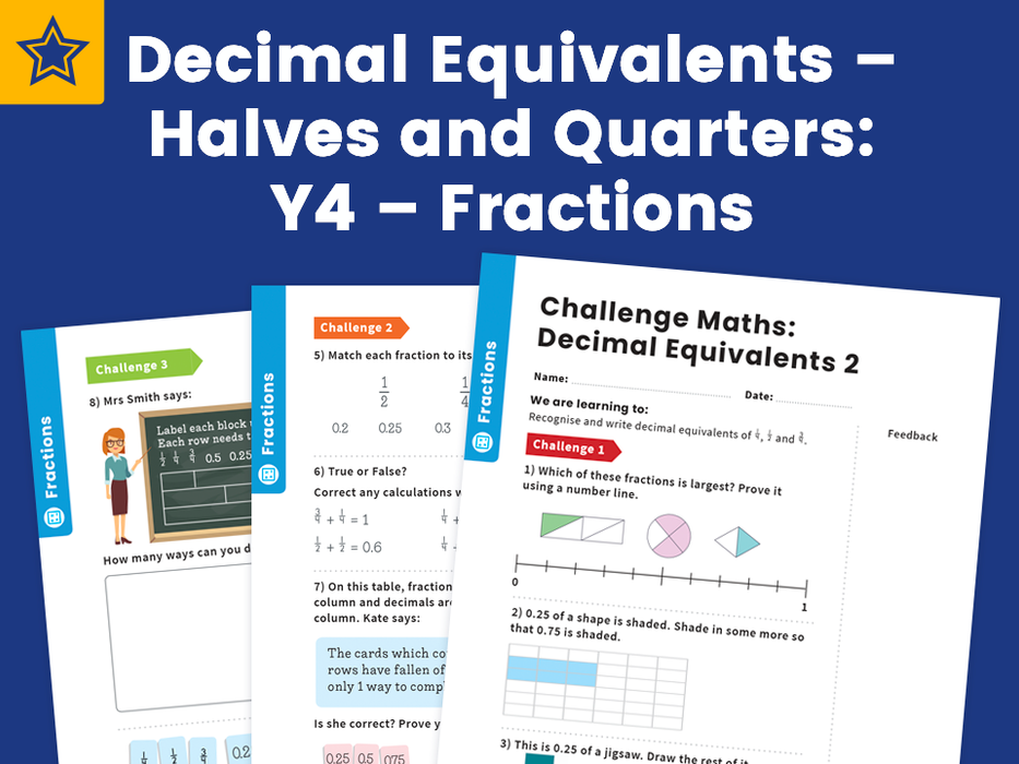 Decimal Equivalents – Halves and Quarters: Y4 – Fractions – Maths Challenge