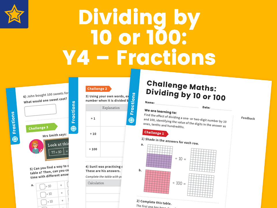 Dividing by 10 or 100: Y4 – Fractions – Maths Challenge