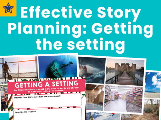 Effective Story Planning Getting the setting