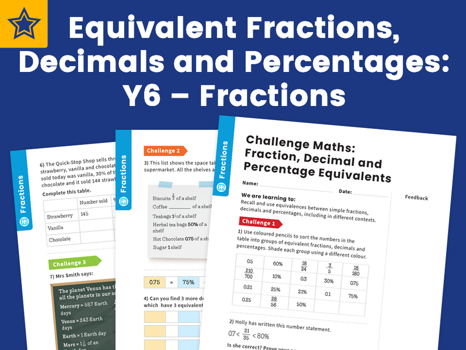 Equivalent Fractions, Decimals and Percentages: Y6, Fractions – Maths Challenge