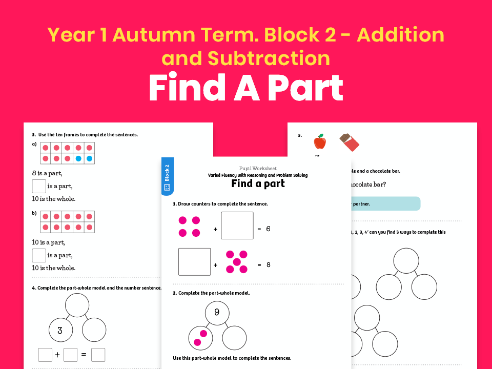 Y1 Autumn Term – Block 2: Find a part maths worksheets