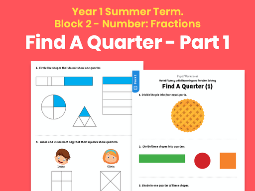 Y1 Summer Term – Block 2: Find a quarter (1) maths worksheets