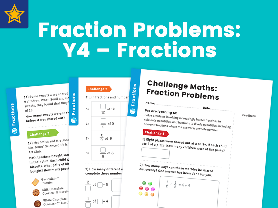 Fraction Problems: Y4 – Fractions – Maths Challenge