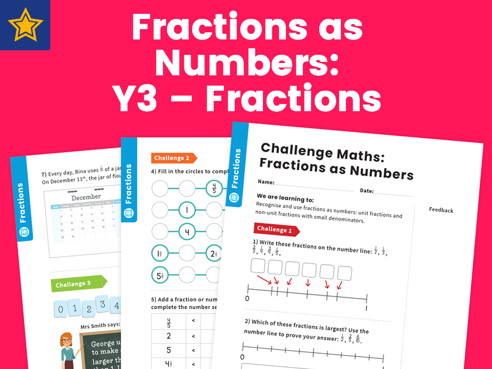 Fractions as Numbers: Y3 – Fractions – Maths Challenge