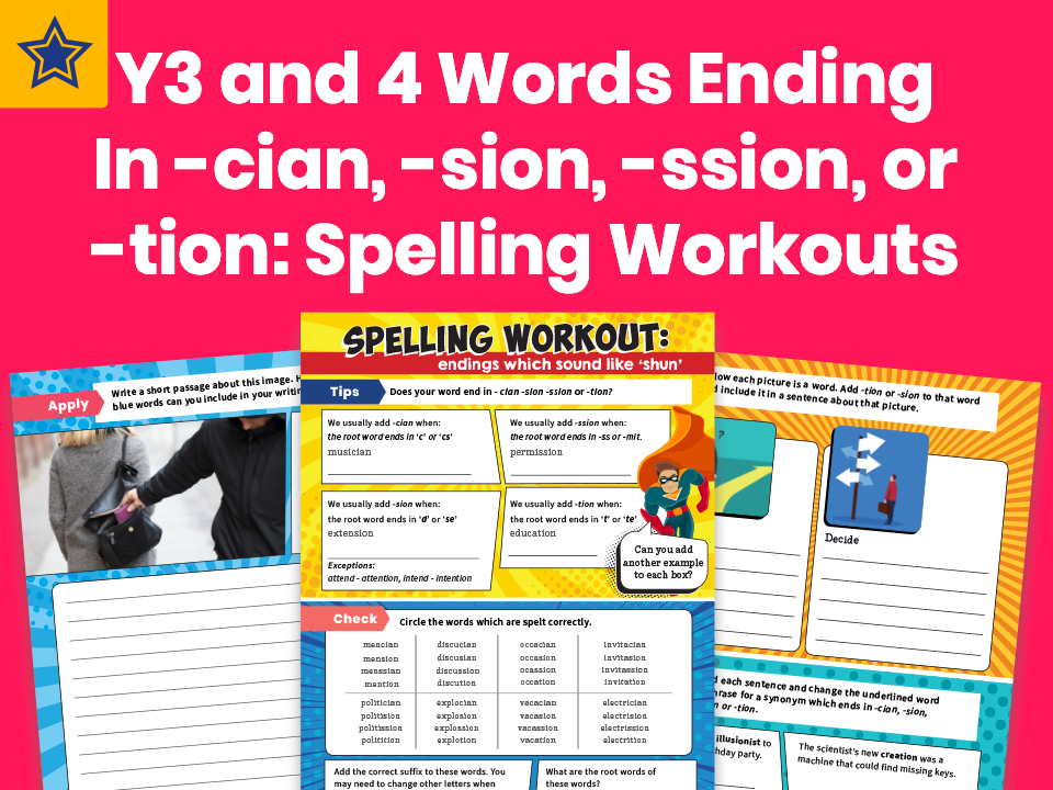 Years 3 and 4 Words Ending In -cian, -sion, -ssion, or -tion Worksheet: Spelling Workouts
