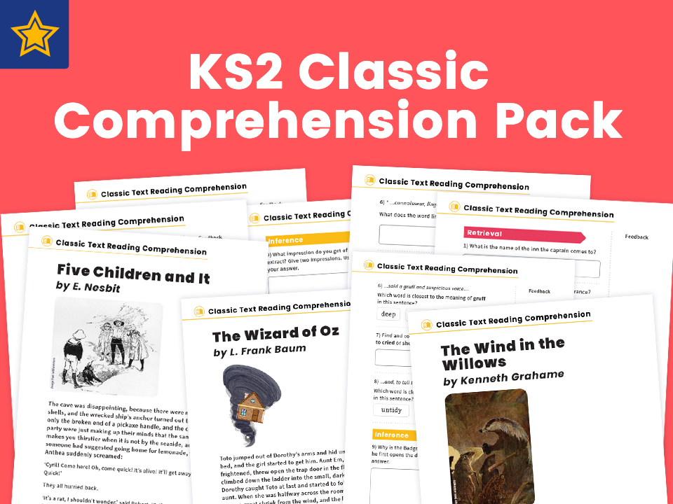 KS2 Classic Text Reading Comprehension Worksheets: The Wizard of Oz, Five Children and It, and The Wind in the Willows