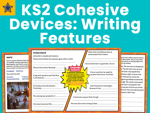 KS2 Cohesive Devices: Writing Features