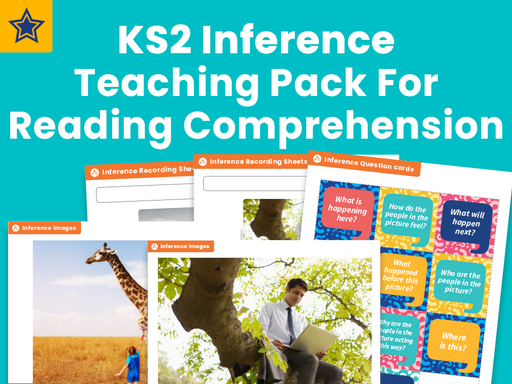 KS2 Inference Teaching Pack For Reading Comprehension