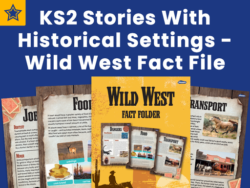 KS2 Stories With Historical Settings - Wild West Fact File