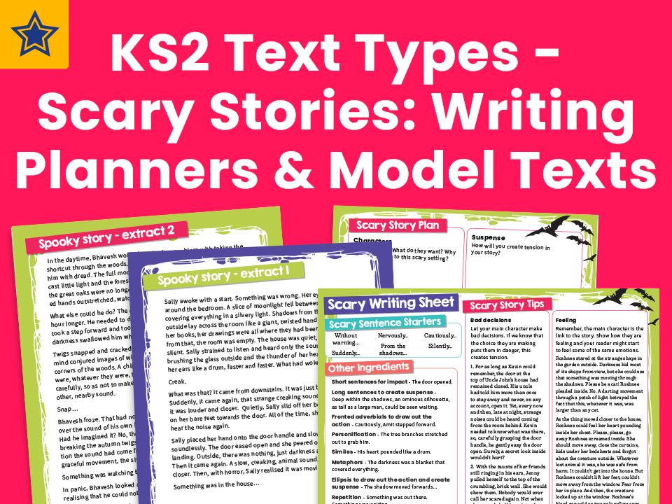 KS2 Text Types - Scary Stories: Writing Planners And Model Texts