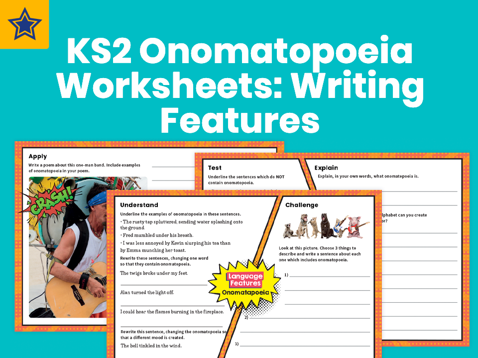 KS2 Onomatopoeia Worksheets: Writing Features