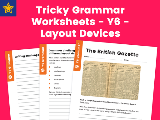 Tricky Grammar Worksheets – Y6 – Layout Devices