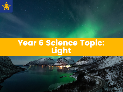 Year 6 Science Topic: Light – With Worksheets And Escape Room Challenge