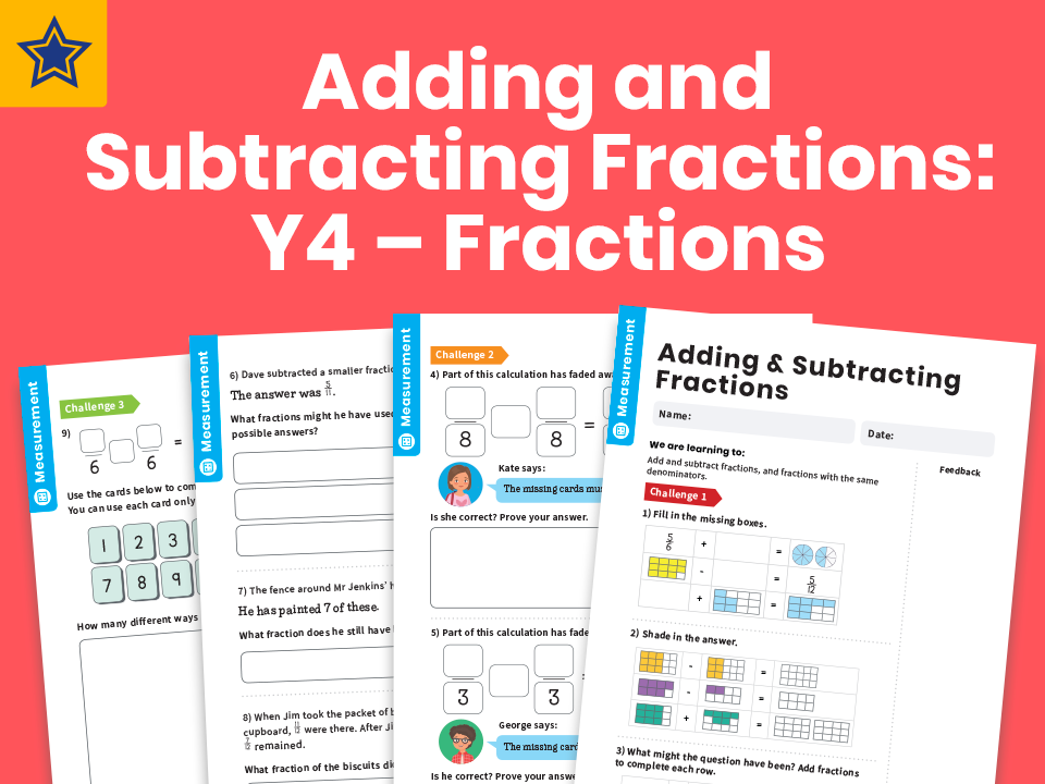 Adding and Subtracting Fractions: Y4 – Fractions – Maths Challenge
