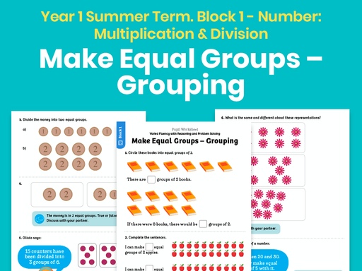 Y1 Summer Term – Block 1: Make equal groups – grouping maths worksheets