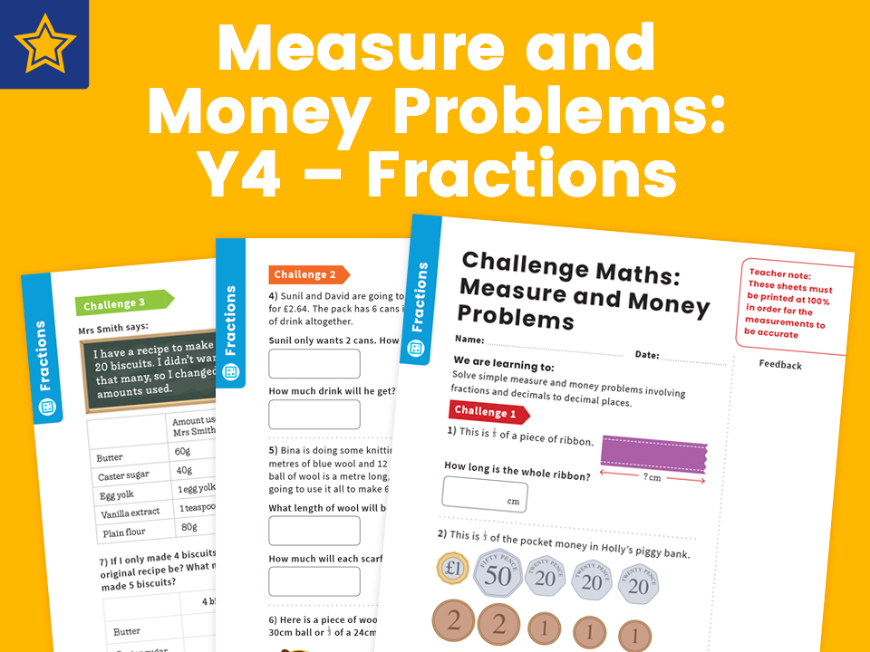 Measure and Money Problems: Y4 – Fractions – Maths Challenge