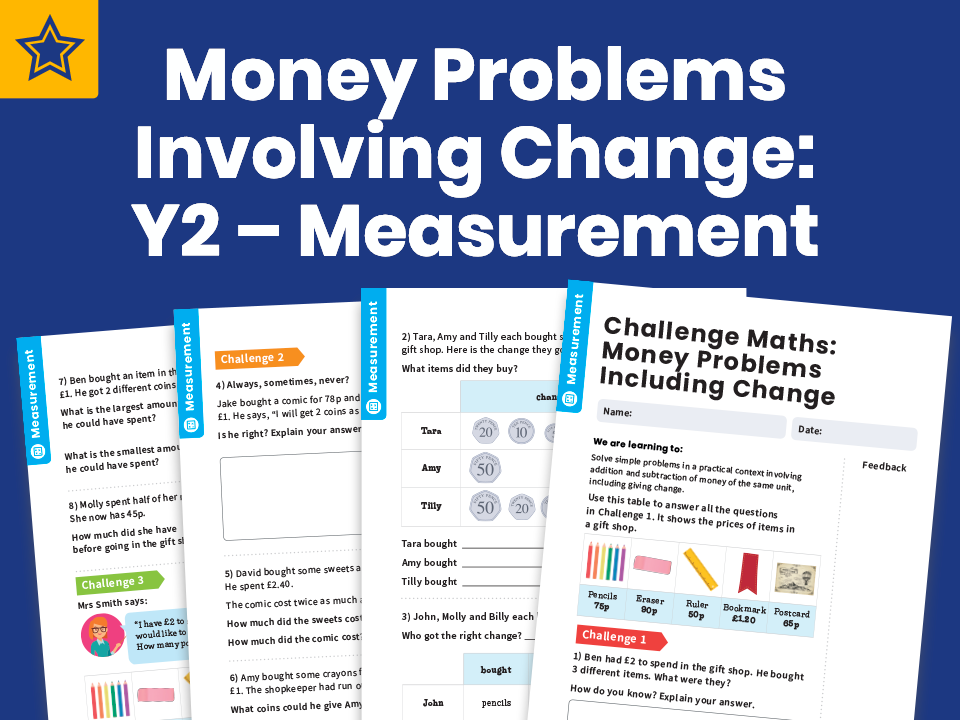 Money Problems Involving Change: Y2 – Measurement – Maths Challenge