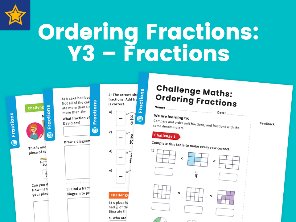 Ordering Fractions: Y3 – Fractions – Maths Challenge