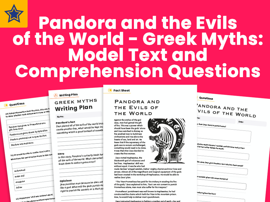 Pandora and the Evils of the World - Greek Myths: Model Text and Comprehension Questions