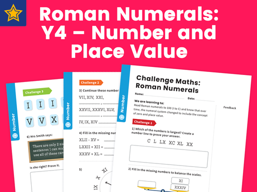 Roman Numerals: Y4 – Number and Place Value – Maths Challenge