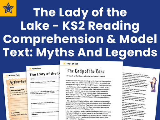 The Lady of the Lake - KS2 Reading Comprehension And Model Text Myths And Legends