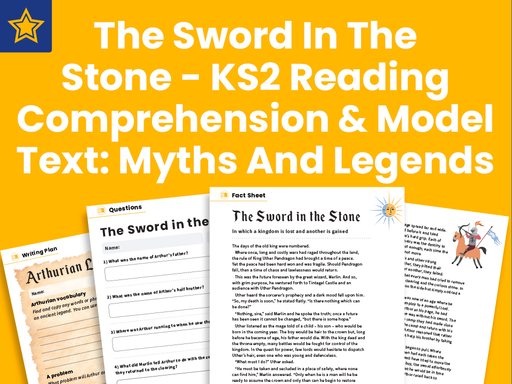 The Sword In The Stone - KS2 Reading Comprehension And Model Text: Myths And Legends