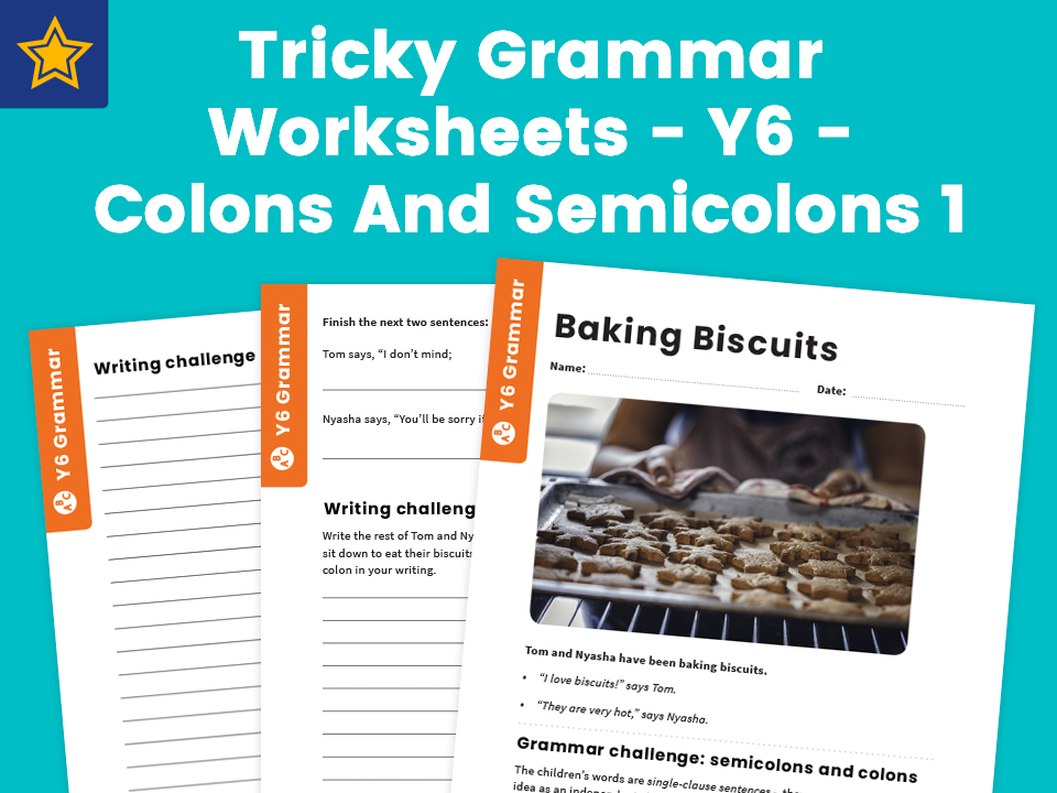 Tricky Grammar Worksheets - Y6 - Colons And Semicolons 1