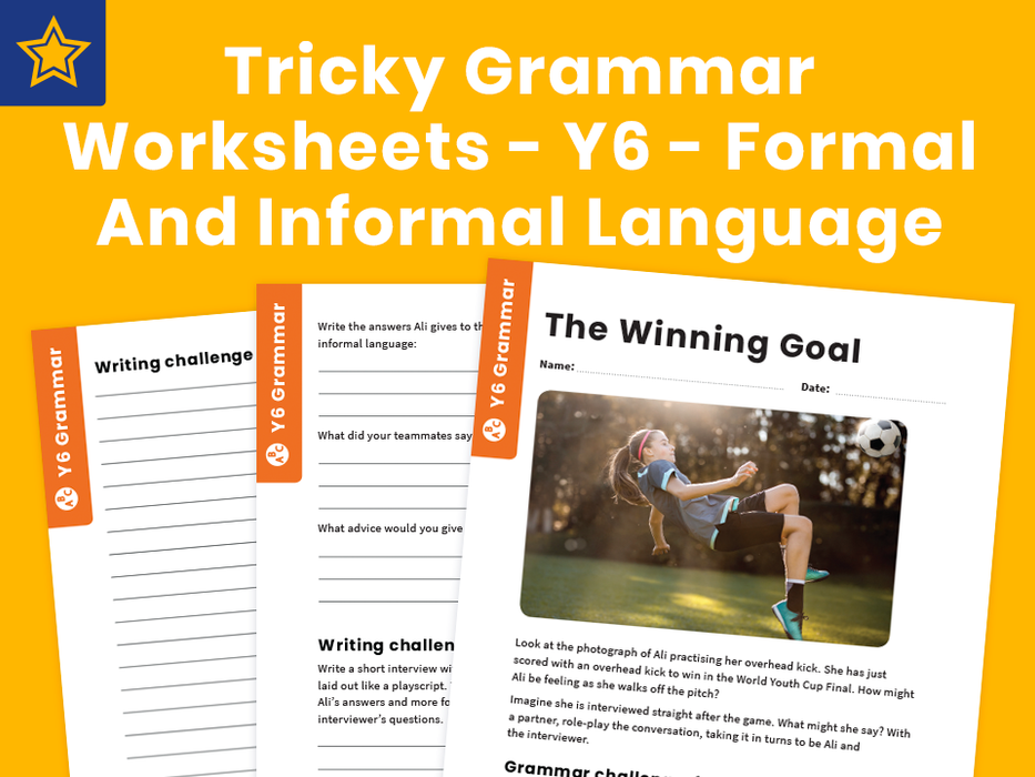 Tricky Grammar Worksheets – Y6 – Formal And Informal Language