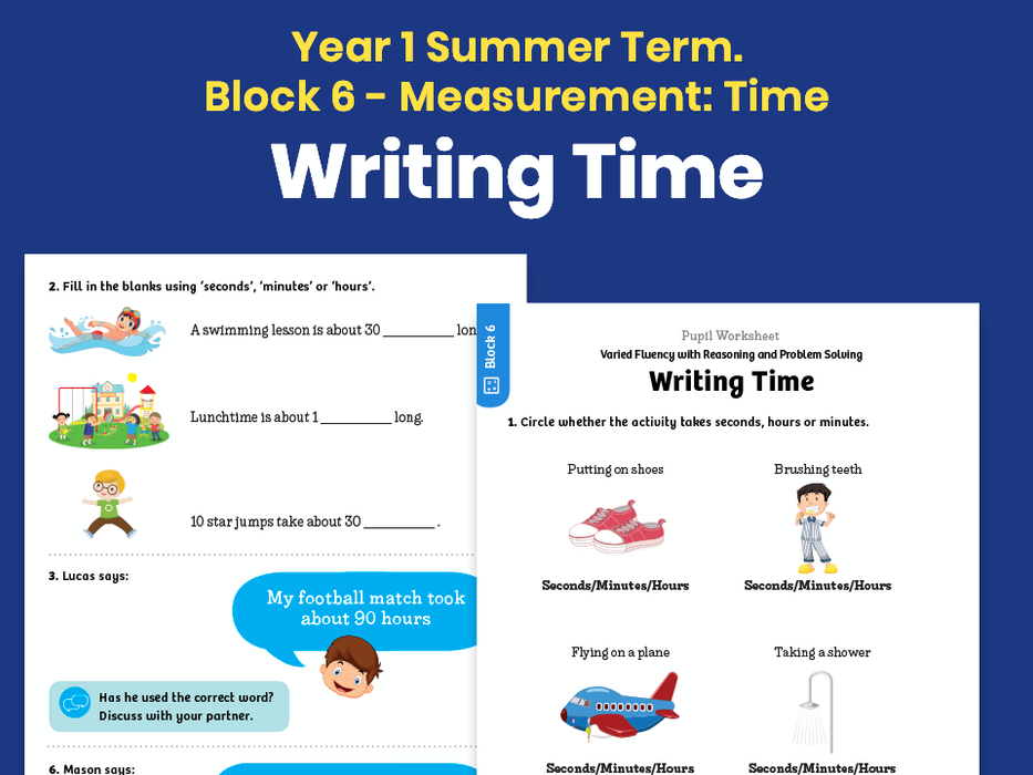 Y1 Summer Term – Block 6: Writing time maths worksheets