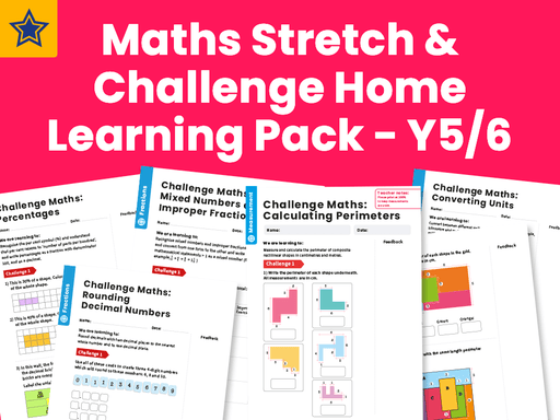 Maths Stretch & Challenge Home Learning Pack - Y5/6