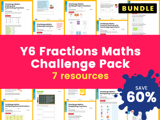 Y6 Fractions Maths Challenge Pack - 7 Resources!