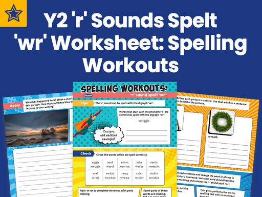 Year 2 'r' Sounds Spelt 'wr' Worksheet: Spelling Workouts