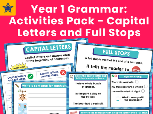 Year 1 Grammar: Activities Pack - Capital Letters and Full Stops