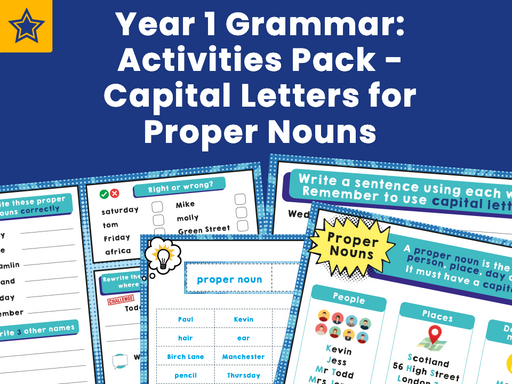 Year 1 Grammar: Activities Pack - Capital Letters for Proper Nouns