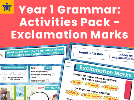 Year 1 Grammar: Activities Pack - Exclamation Marks