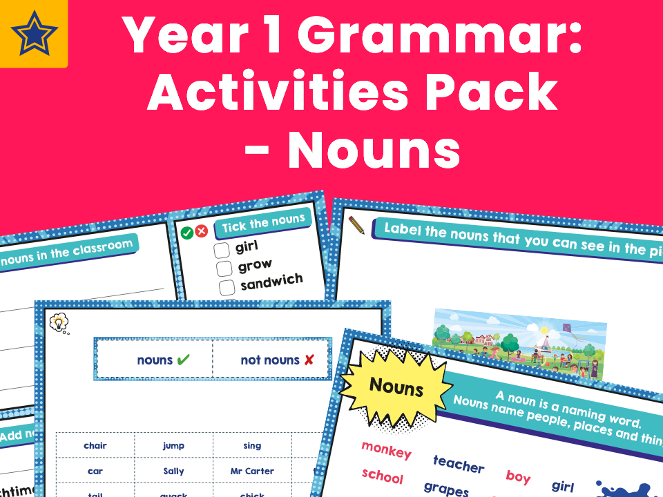 Year 1 Grammar: Activities Pack - Nouns