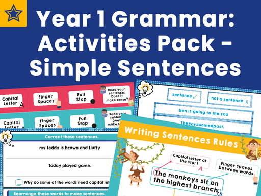 Year 1 Grammar: Activities Pack - Simple Sentences