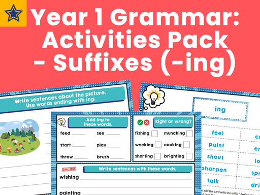 Year 1 Grammar Activities Pack - Suffixes (-ing)