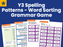 Year 3 Spelling Patterns - Word Sorting Grammar Game