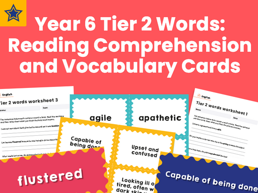 Year 6 Tier 2 Words: Reading Comprehension and Vocabulary Cards