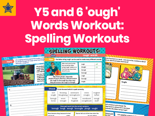 Years 5 And 6 'ough' Words Workout: Spelling Workouts