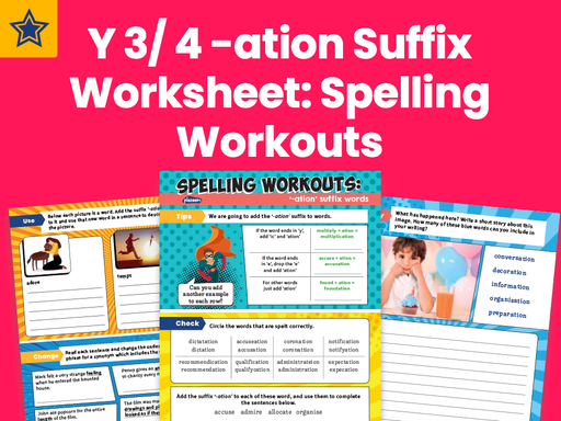 Years 3 And 4 -ation Suffix Worksheet: Spelling Workouts